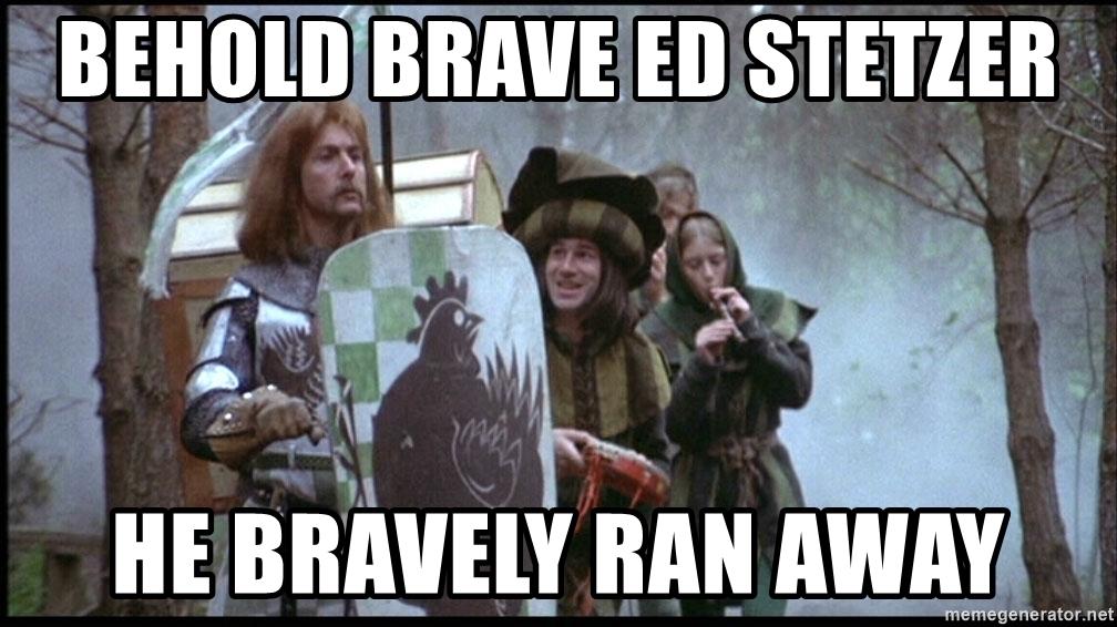 behold-brave-ed-stetzer-he-bravely-ran-away